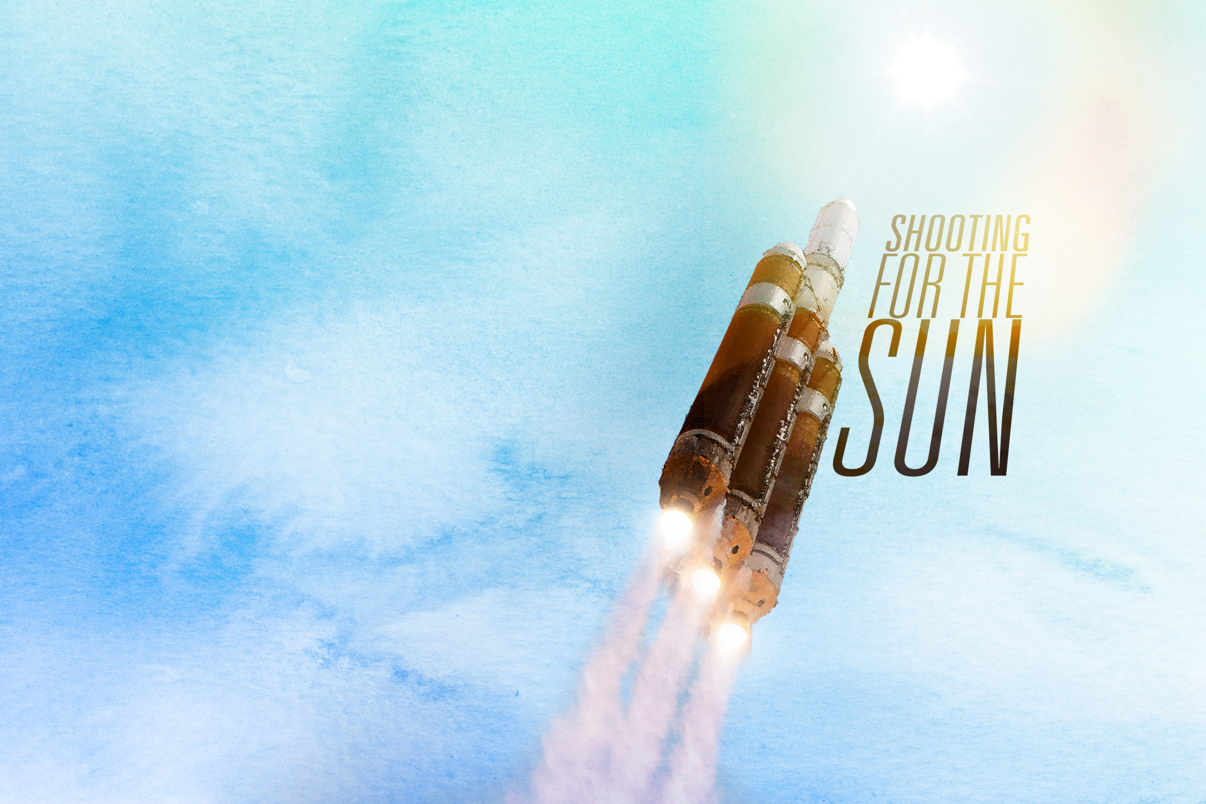 "a graphic with a rocket ship taking off with the words ""shooting for the sun"" next to it"