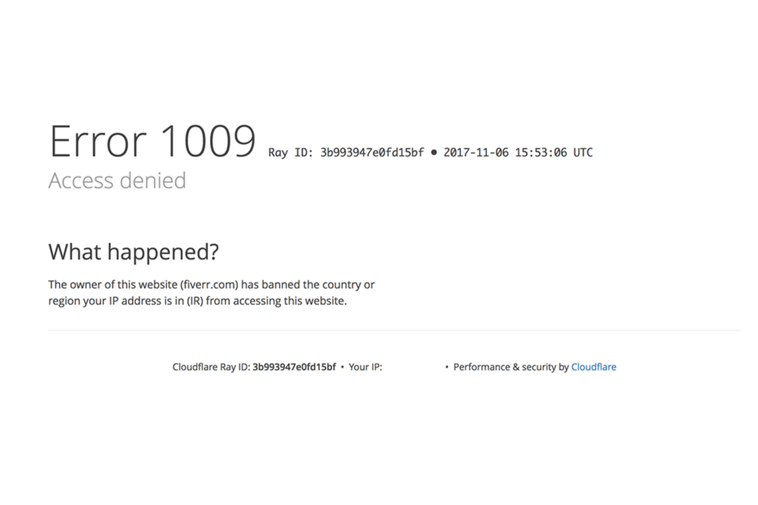 Cloudflare's notification that the owner of a website has banned the country or region a user's IP address is in. Screenshot, CC BY-ND