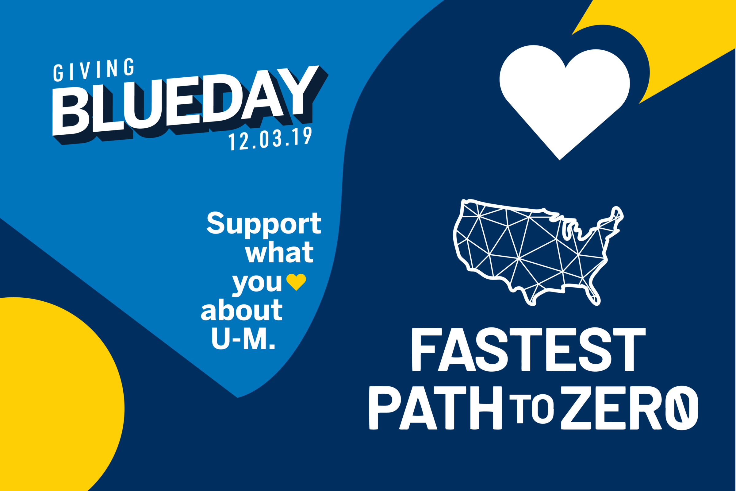 Giving Blueday: Support what you love about U-M. Fastest Path to Zero.