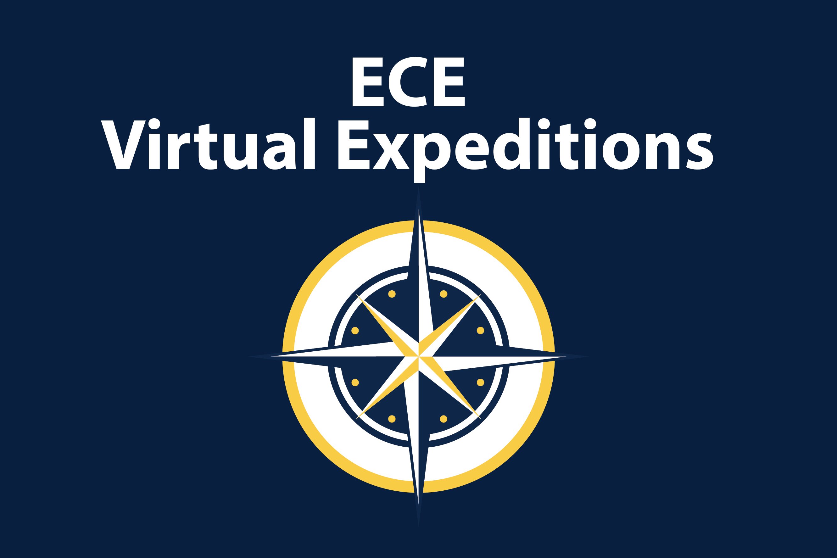 "Text reads ""ECE Virtual Expeditions"" and Expeditions logo with Navy blue background"